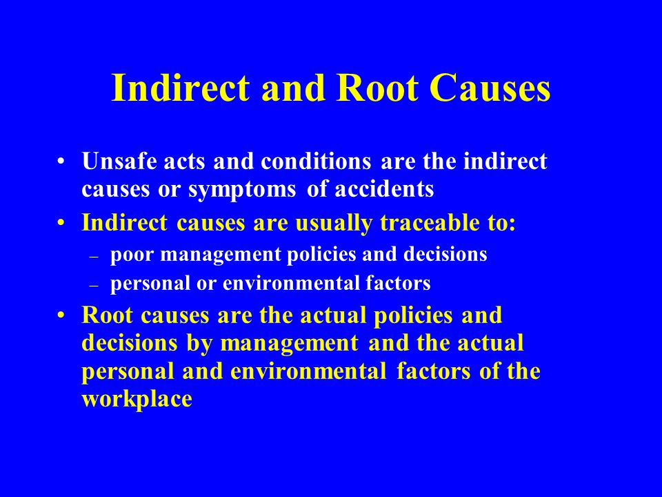 Indirect and Root Causes