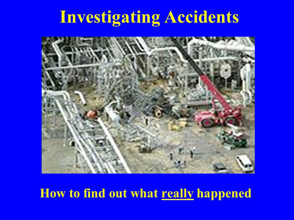 Investigating Accidents