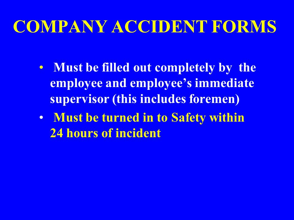 COMPANY ACCIDENT FORMS