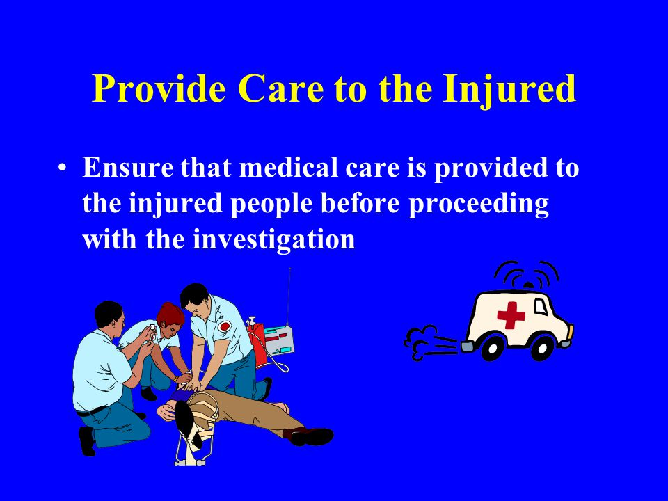 Provide Care to the Injured