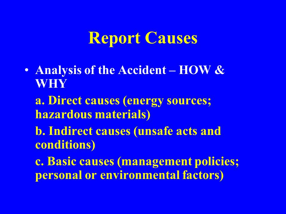 Report Causes Analysis of the Accident – HOW & WHY