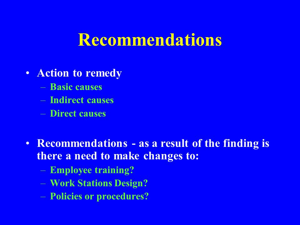 Recommendations Action to remedy
