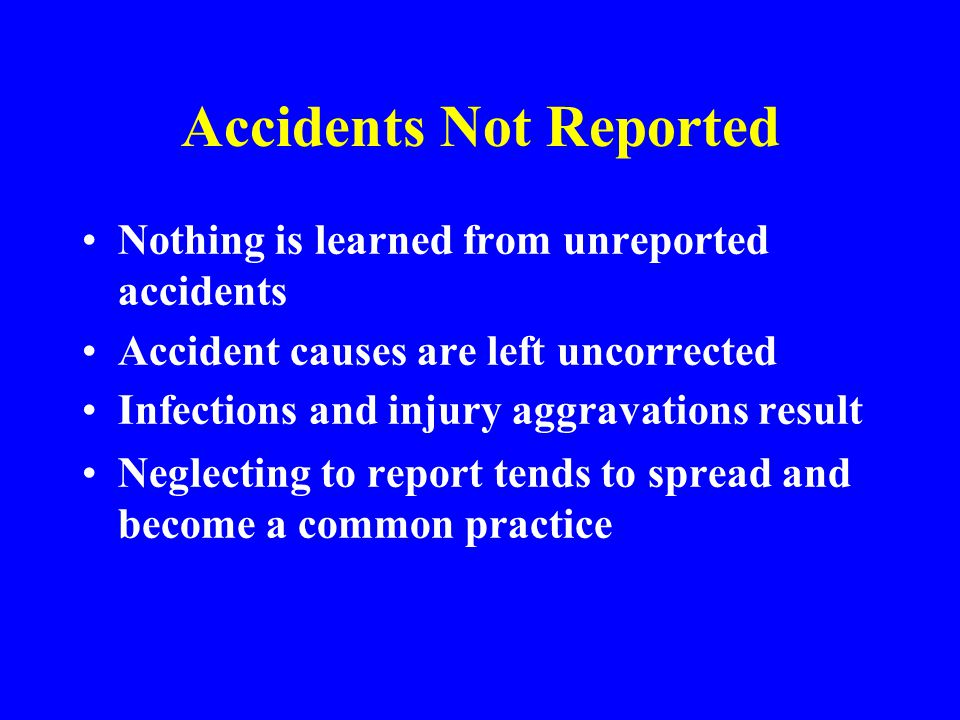 Accidents Not Reported