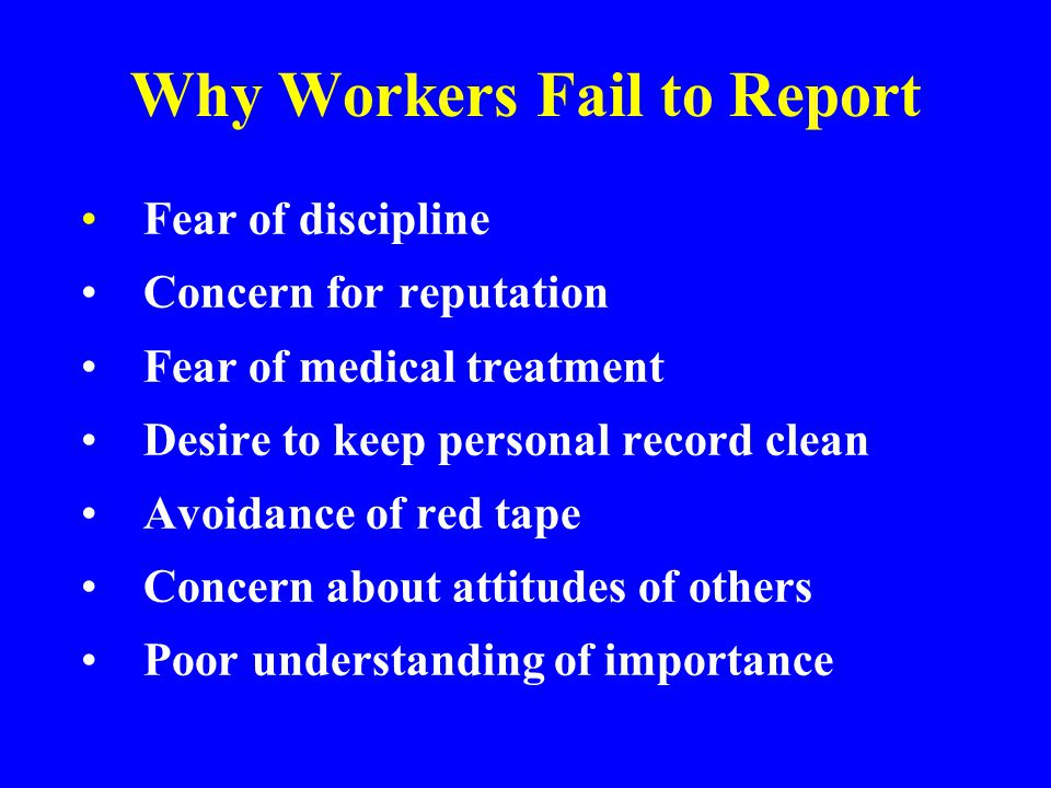 Why Workers Fail to Report