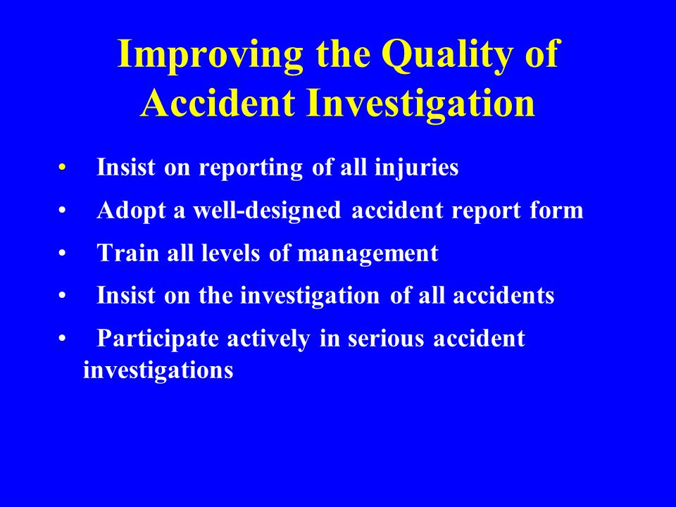 Improving the Quality of Accident Investigation