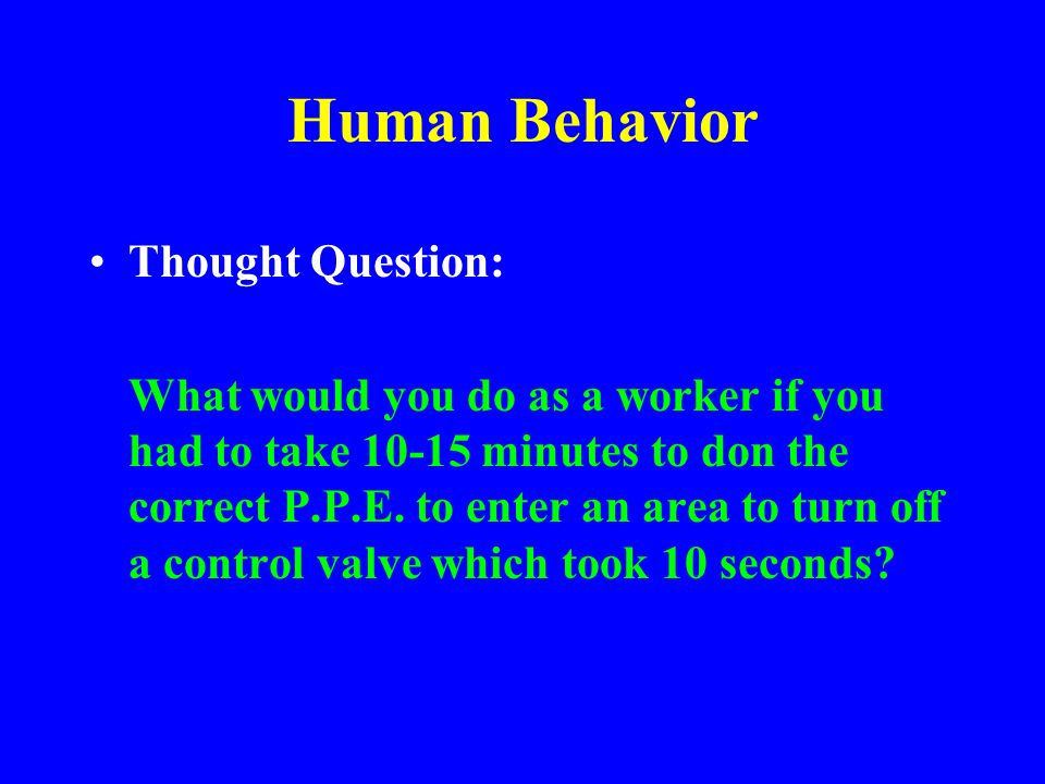 Human Behavior Thought Question: