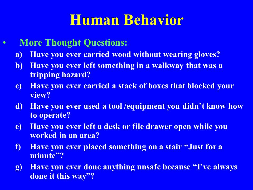 Human Behavior More Thought Questions: