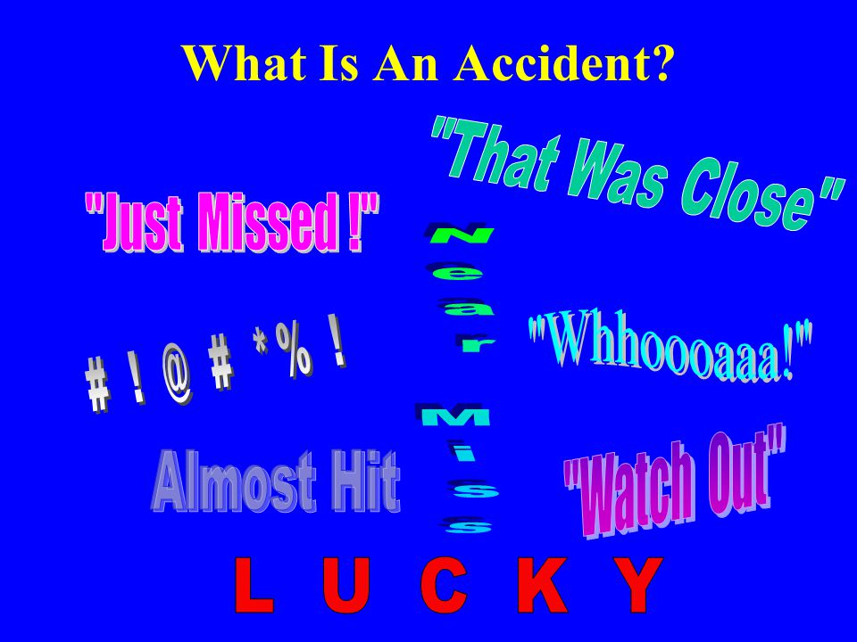 What Is An Accident L U C K Y Just Missed ! Near Miss Whhoooaaa!