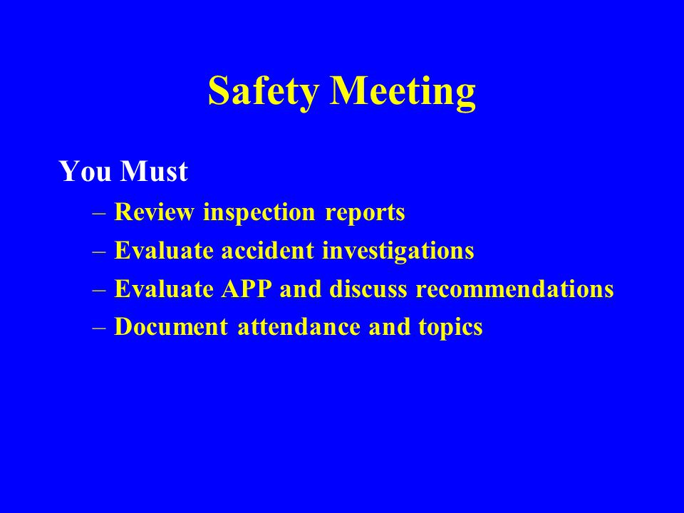 Safety Meeting You Must Review inspection reports