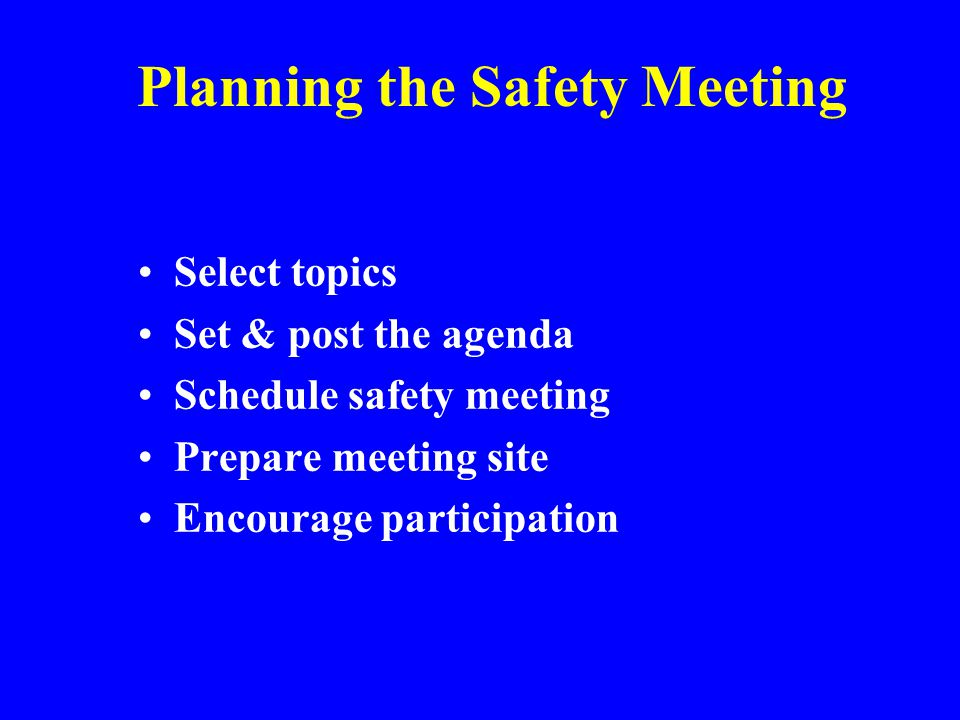 Planning the Safety Meeting