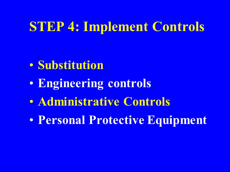 STEP 4: Implement Controls