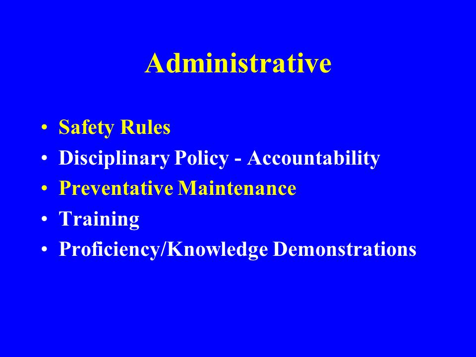 Administrative Safety Rules Disciplinary Policy - Accountability