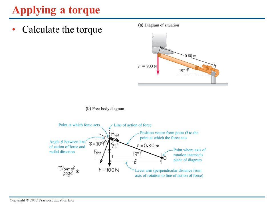 Applying a torque Calculate the torque