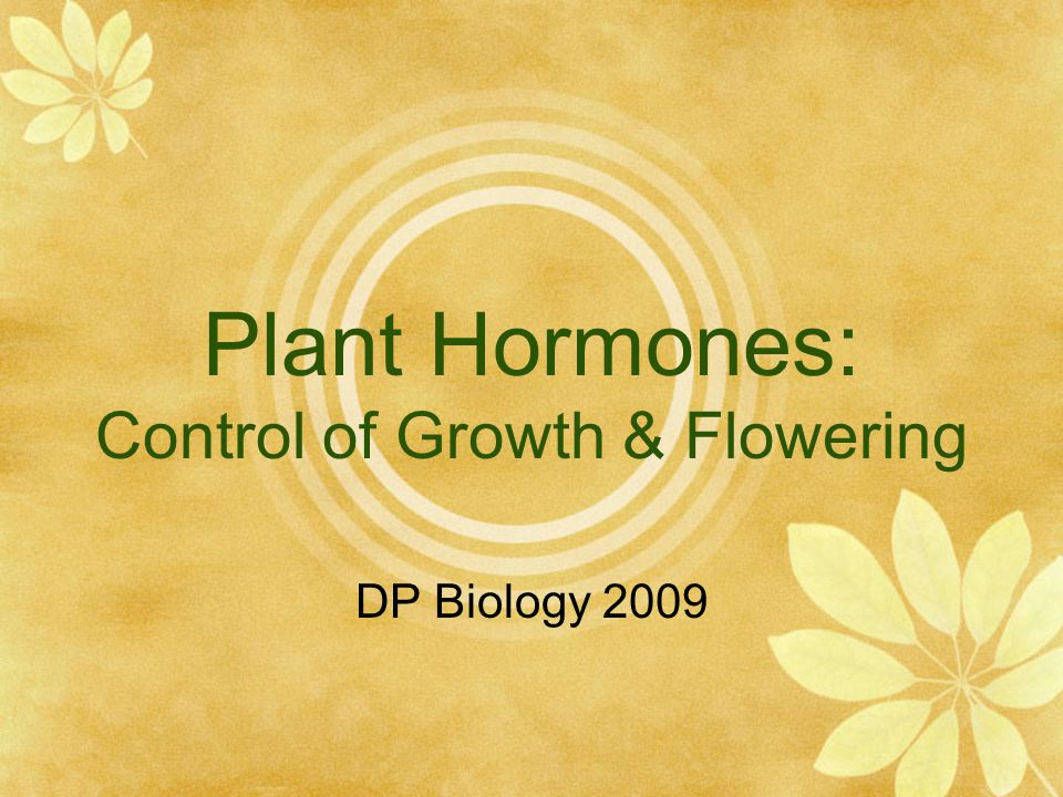 Plant Hormones: Control of Growth & Flowering