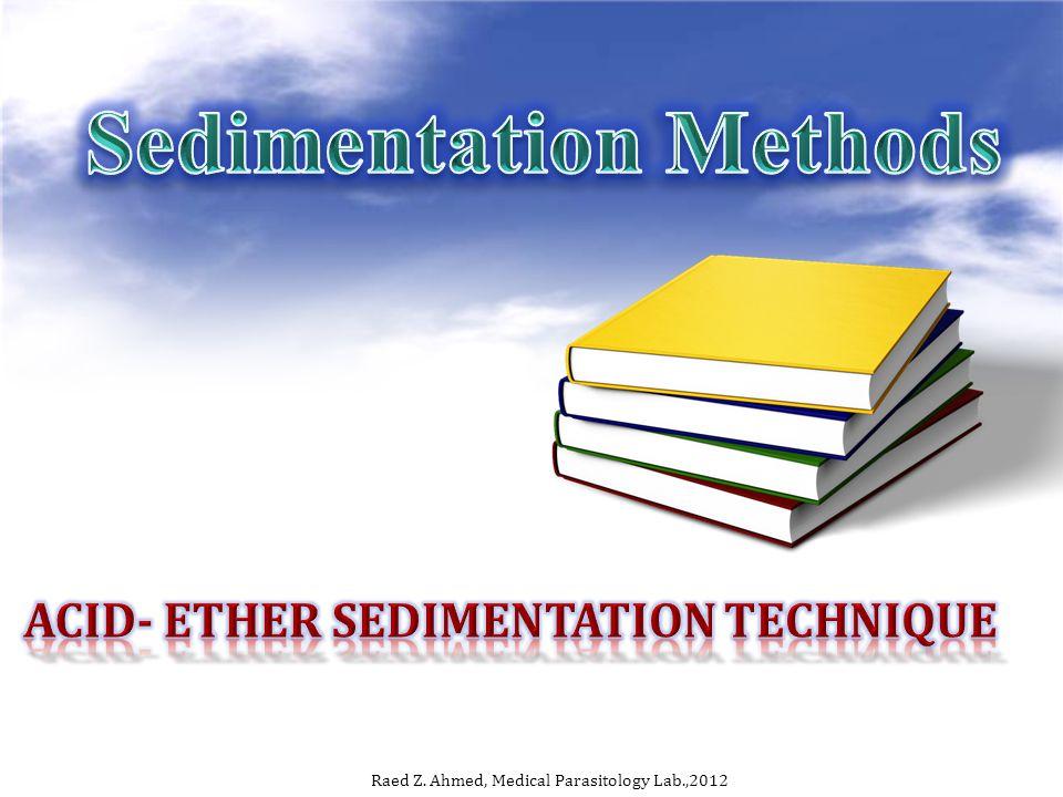 Acid- ether sedimentation technique