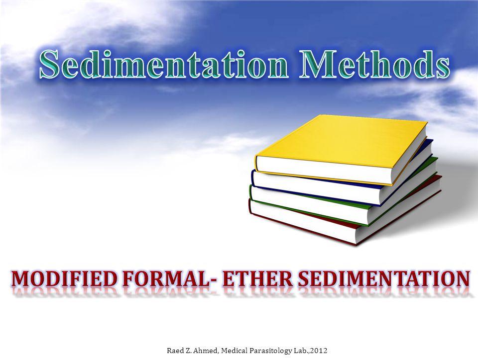 Modified Formal- ether sedimentation