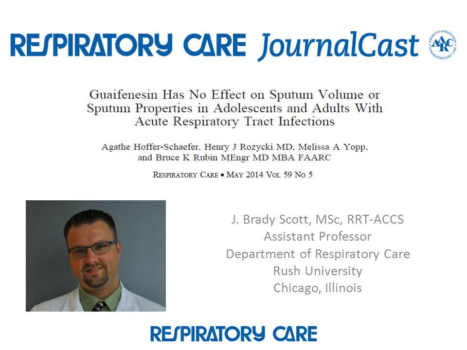 J. Brady Scott, MSc, RRT-ACCS Assistant Professor