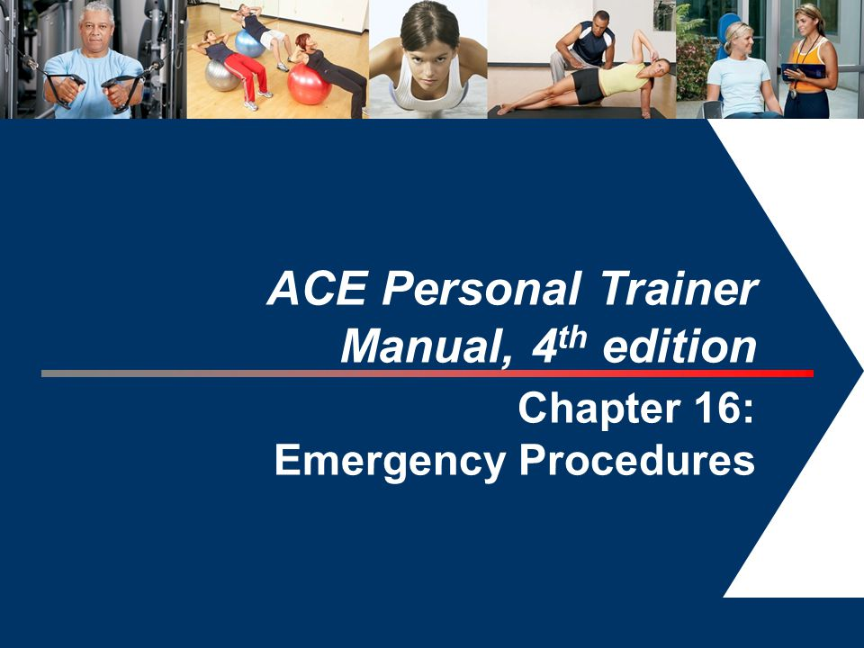 ACE Personal Trainer Manual, 4th edition Chapter 16: