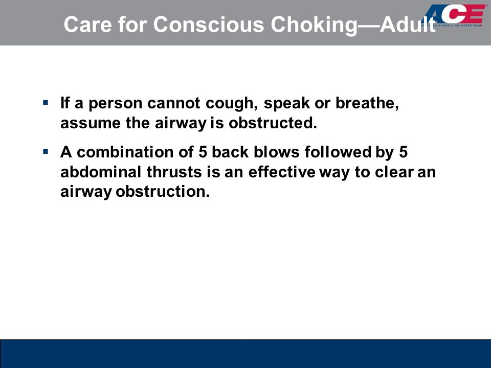 Care for Conscious Choking—Adult