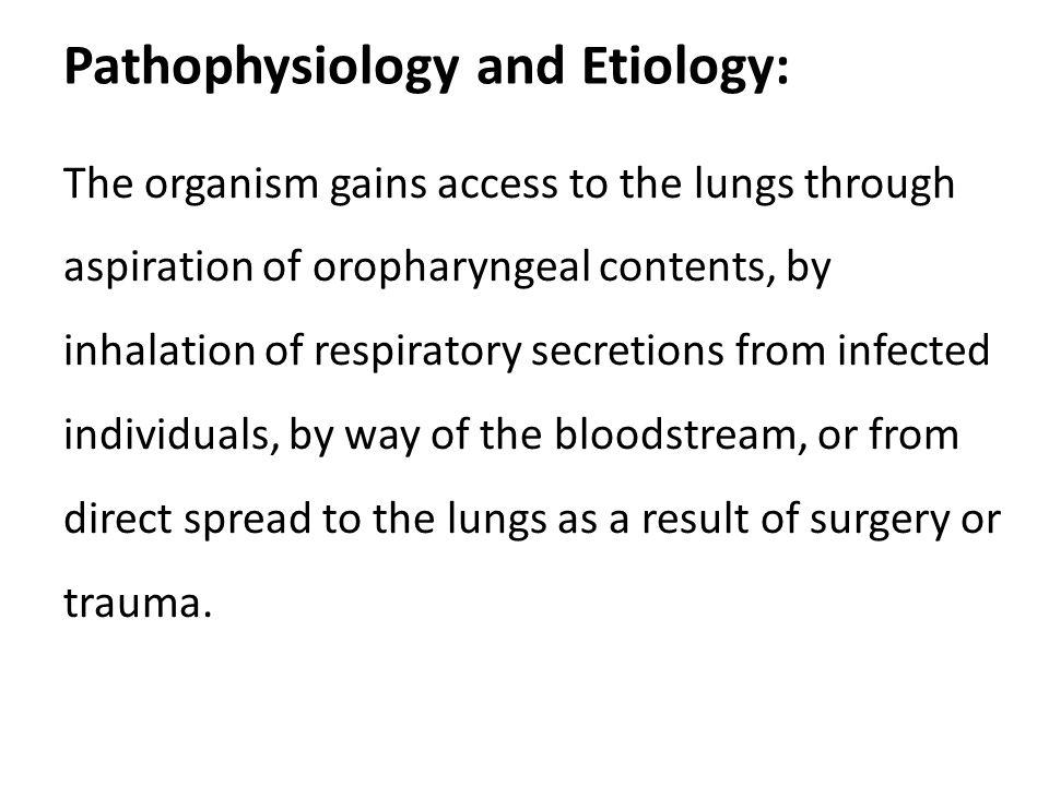 Pathophysiology and Etiology: