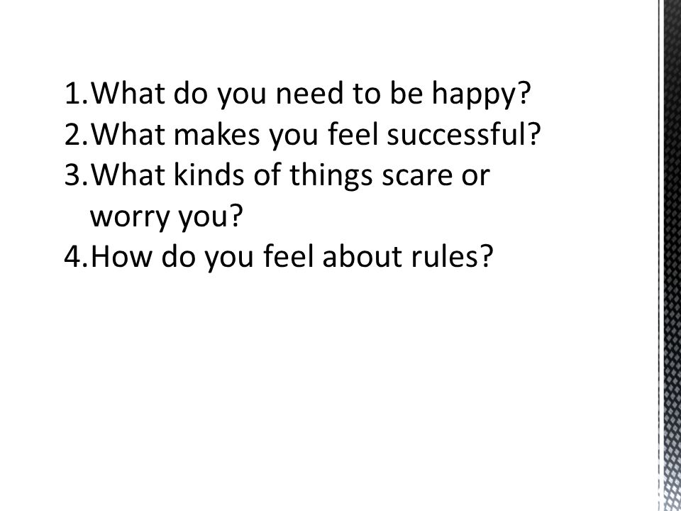What do you need to be happy