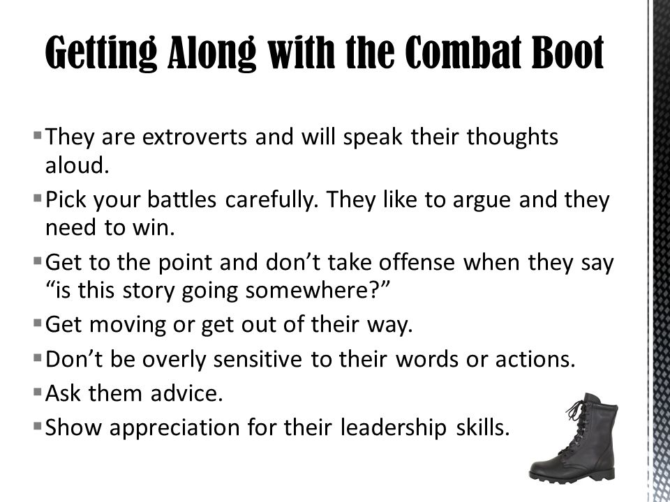 Getting Along with the Combat Boot