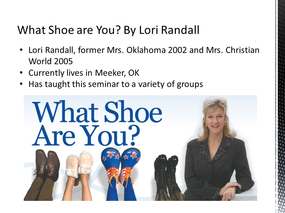 What Shoe are You By Lori Randall
