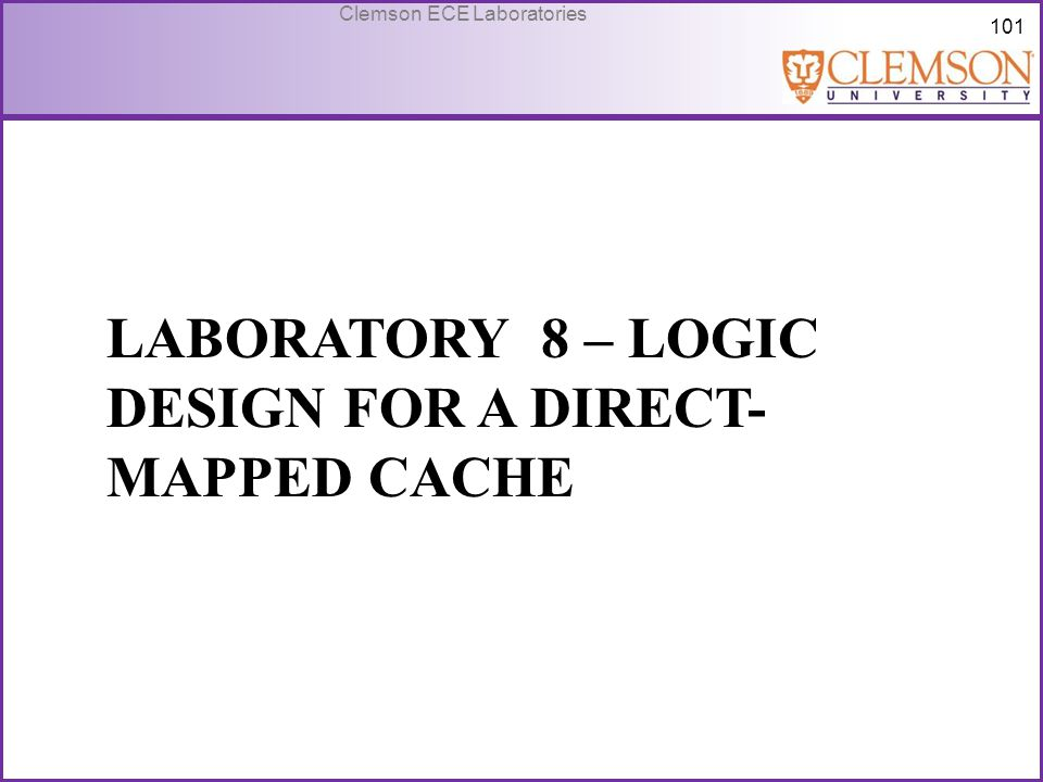 Laboratory 8 – Logic design for a direct-mapped cache