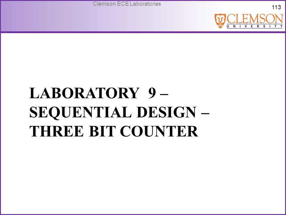 Laboratory 9 – Sequential design – three bit counter