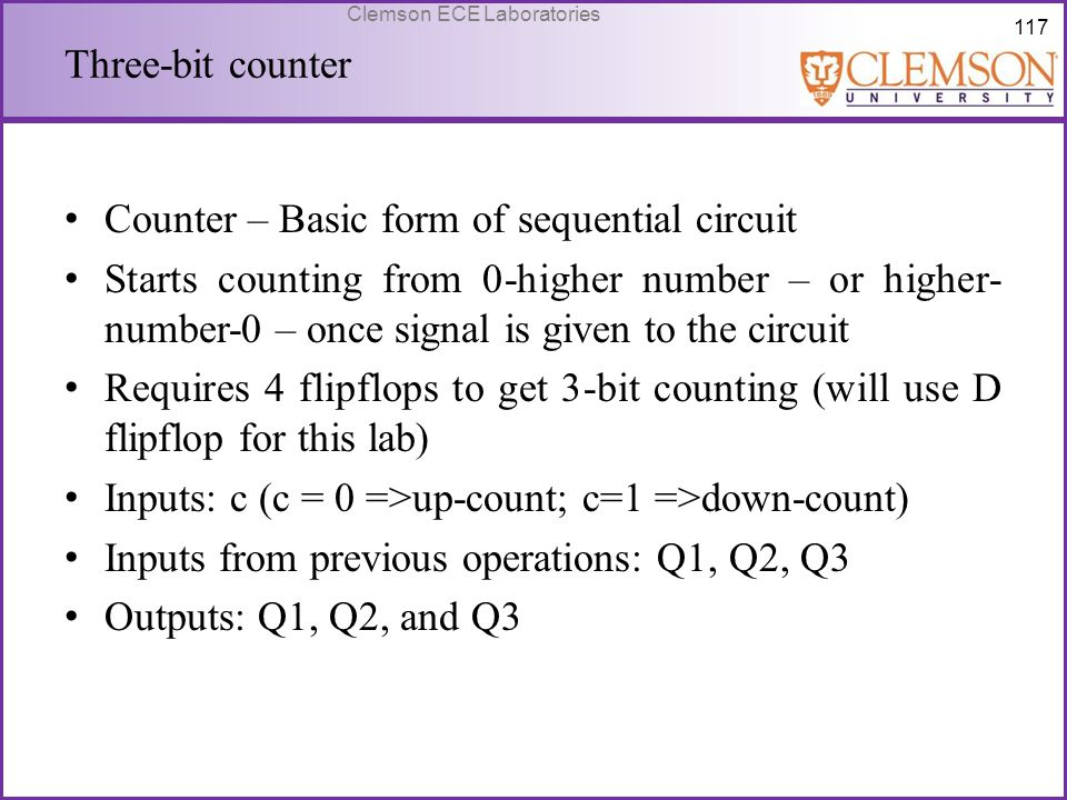 Three-bit counter Counter – Basic form of sequential circuit.