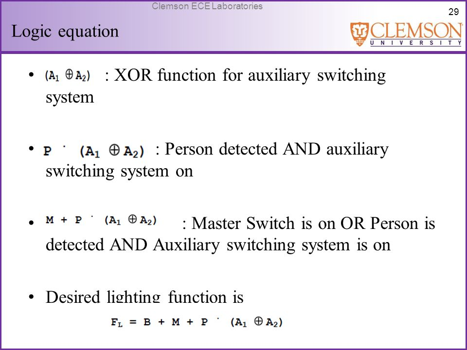 Logic equation : XOR function for auxiliary switching system. : : Person detected AND auxiliary switching system on.