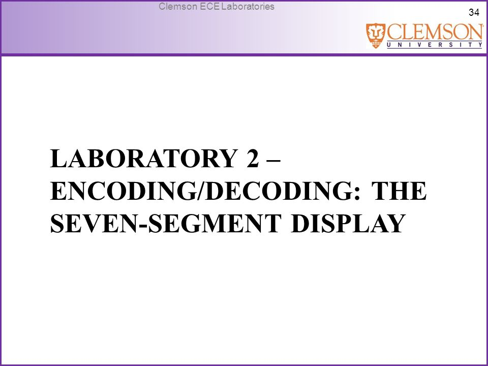 Laboratory 2 – Encoding/Decoding: The Seven-segment display