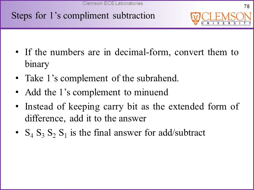 Steps for 1's compliment subtraction