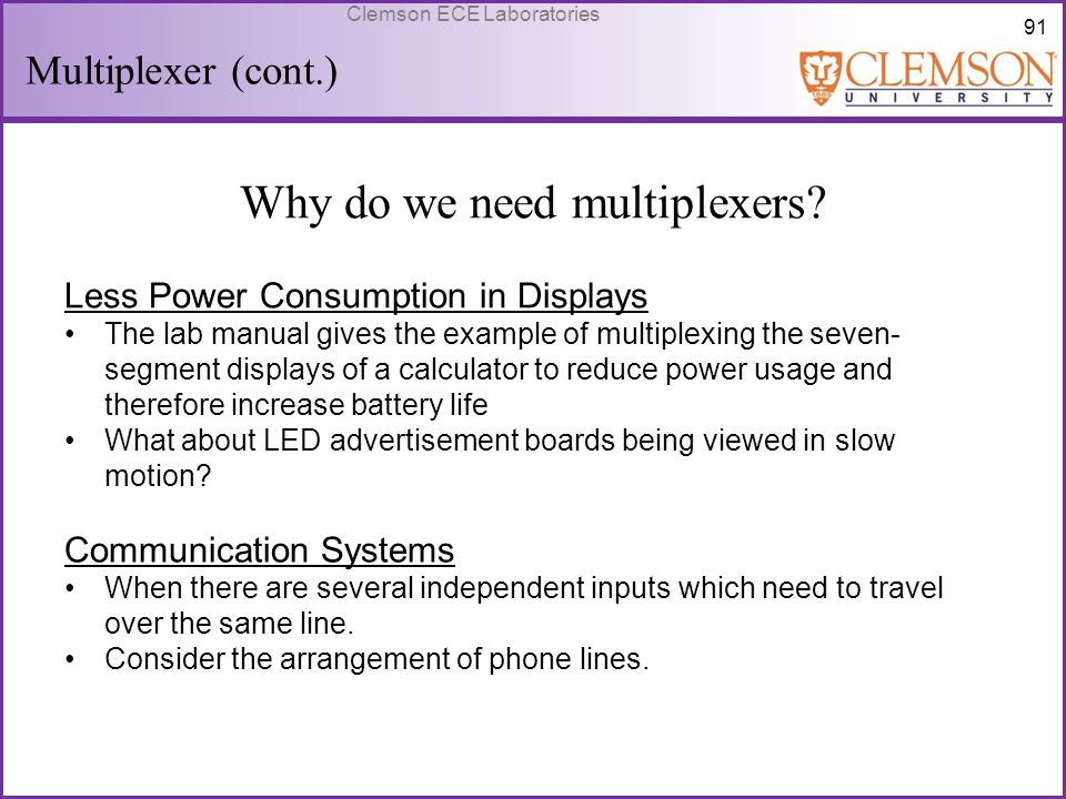 Why do we need multiplexers