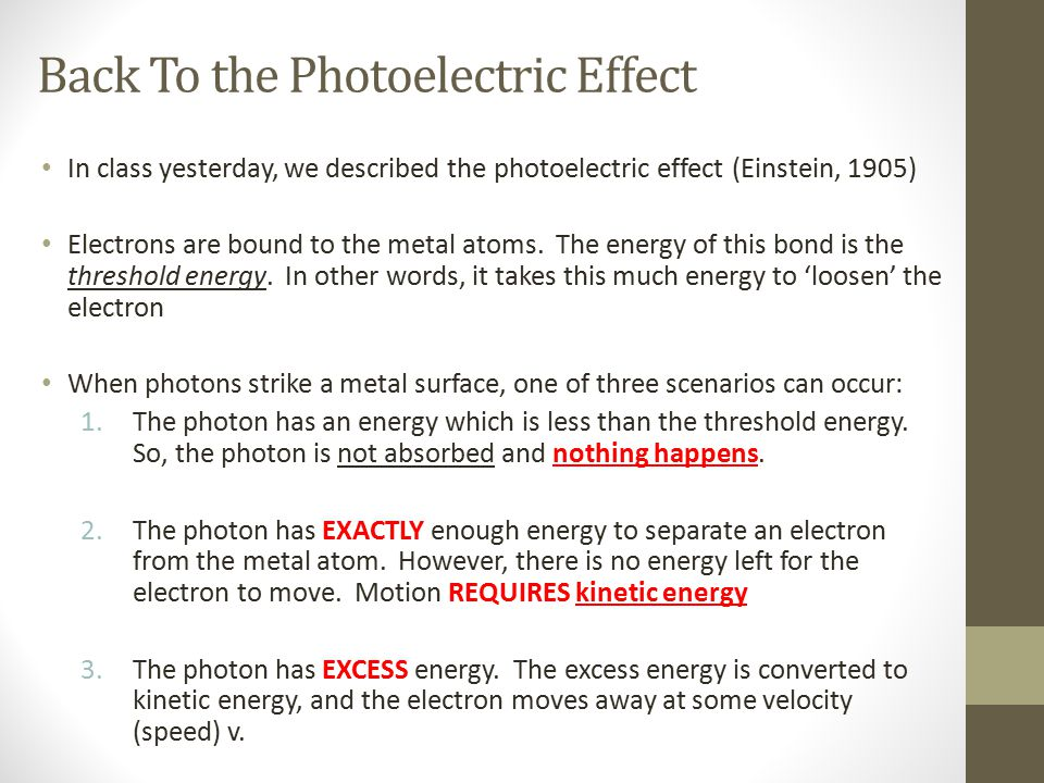 Back To the Photoelectric Effect