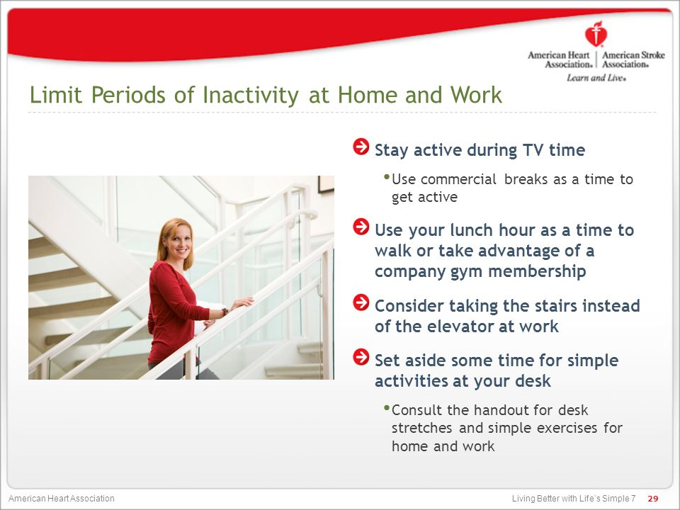 Limit Periods of Inactivity at Home and Work
