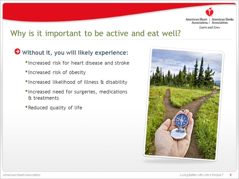 Why is it important to be active and eat well