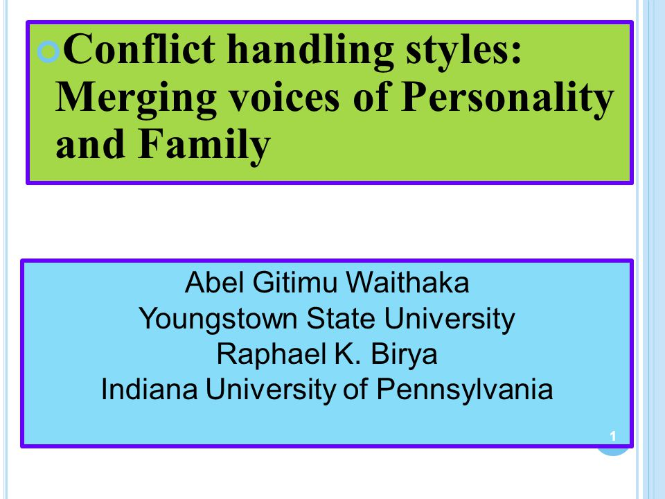 Conflict handling styles: Merging voices of Personality and Family