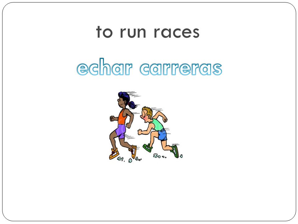 to run races echar carreras