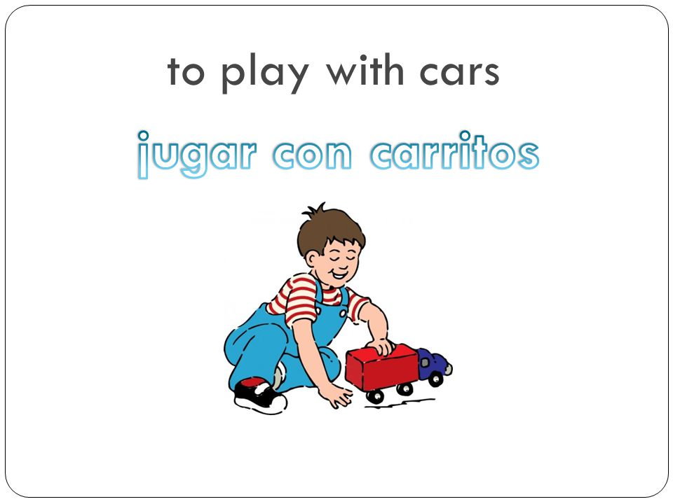 to play with cars jugar con carritos