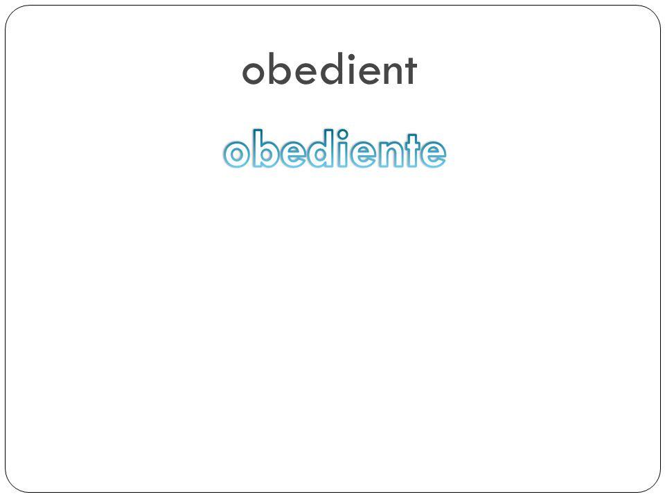 obedient obediente