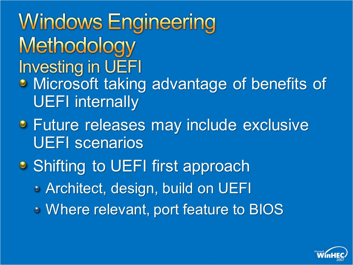 Windows Engineering Methodology Investing in UEFI
