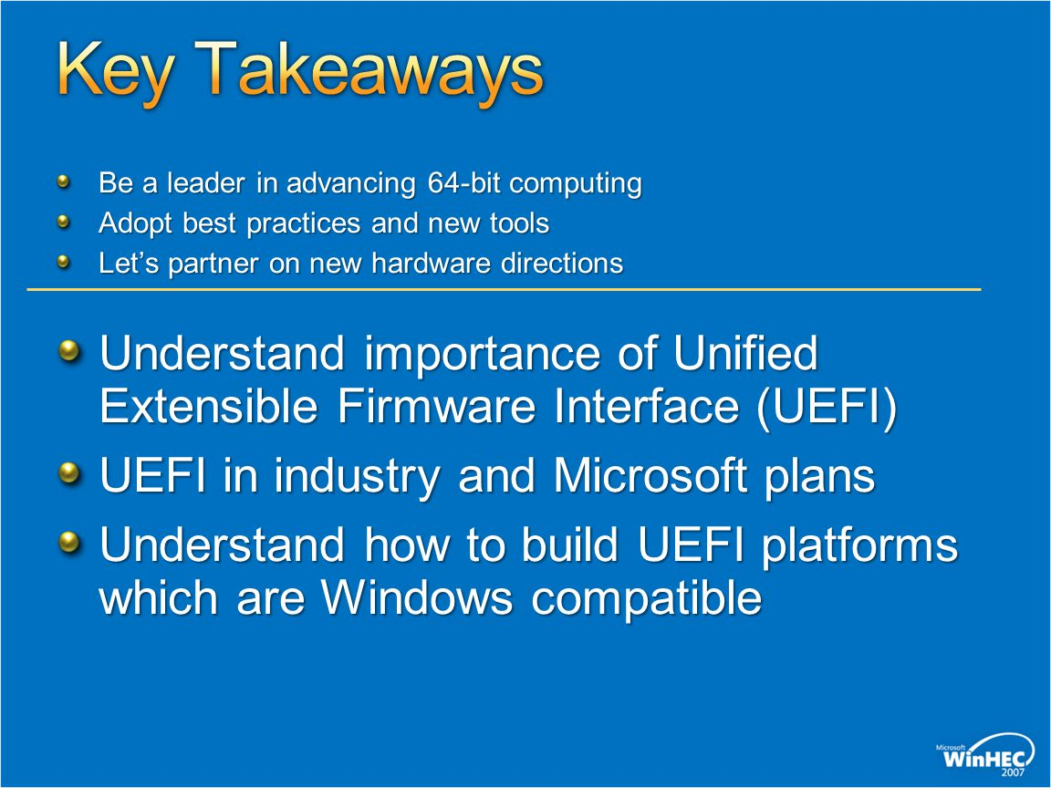 4/14/2017 12:23 AM Key Takeaways. Be a leader in advancing 64-bit computing. Adopt best practices and new tools.