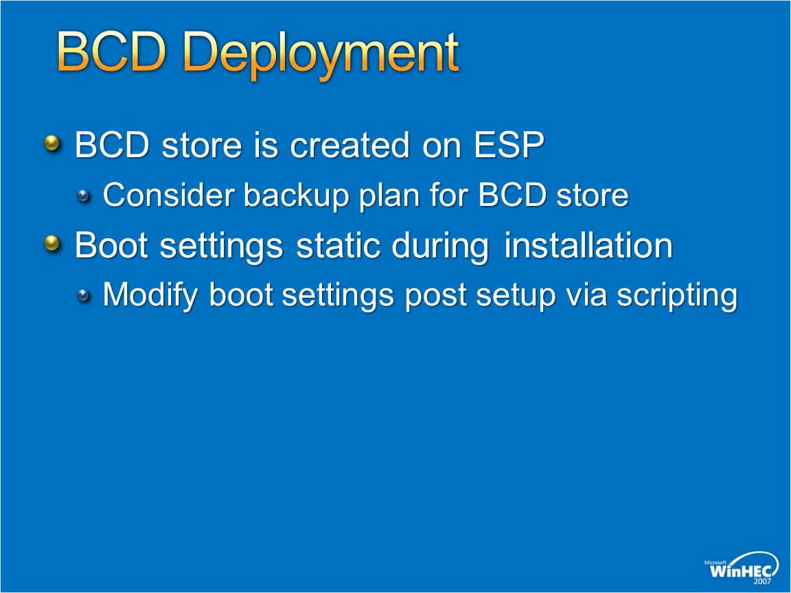 BCD Deployment BCD store is created on ESP