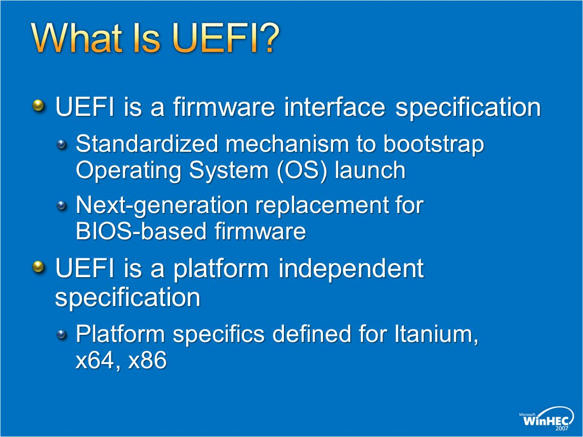 What Is UEFI UEFI is a firmware interface specification