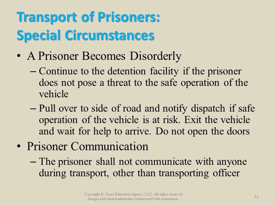 Transport of Prisoners: Special Circumstances