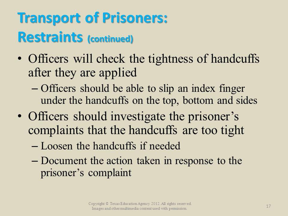 Transport of Prisoners: Restraints (continued)