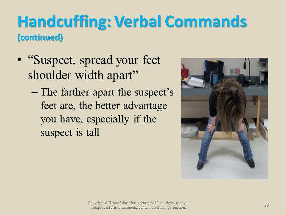 Handcuffing: Verbal Commands (continued)