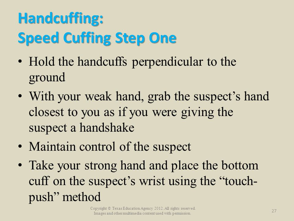 Handcuffing: Speed Cuffing Step One