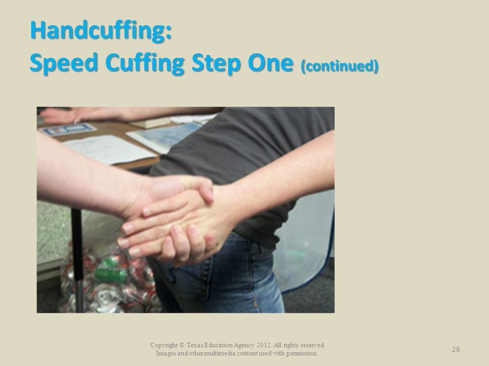 Handcuffing: Speed Cuffing Step One (continued)